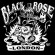 BLACK ROSE LONDON