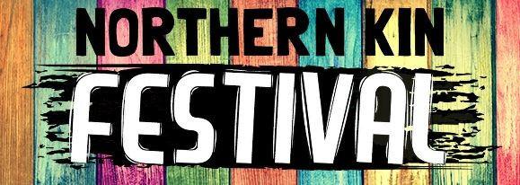 Northern Kin Festival 2018!