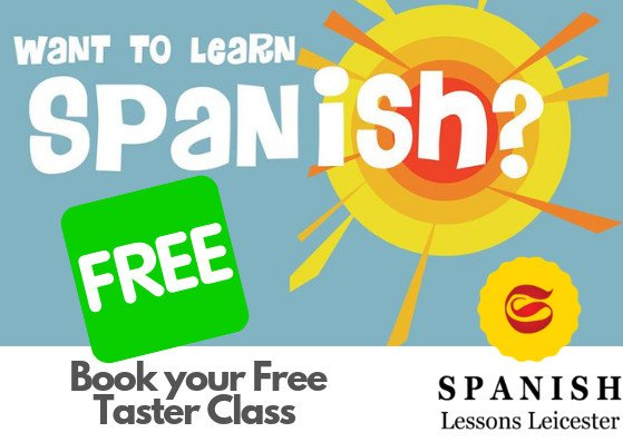 FREE SPANISH EXPERIENCE TASTER CLASS | Spanish Lessons Leicester