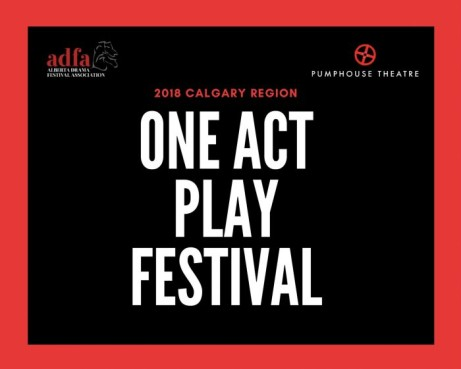 ONE-ACT PLAY FESTIVAL 2018