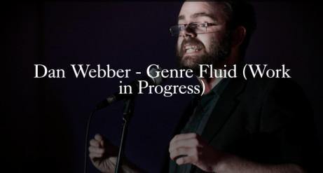 Dan Webber - Genre Fluid (Work in Progress)
