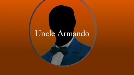 Uncle Armando
