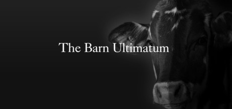 The Barn Ultimatum