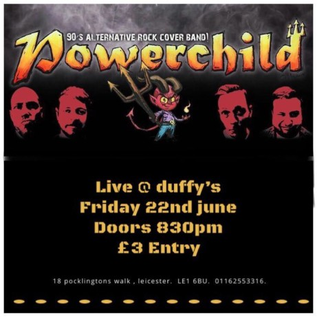 Powerchild live at Duffy's Bar Leicester