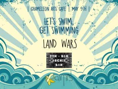 Let's Swim, Get Swimming / Land Wars / Ooh Rah Archie Kah/Raimi