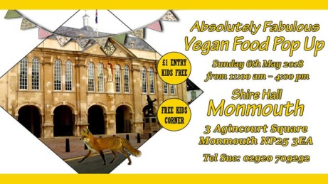 Absolutely Fabulous Vegan Food at the Shire Hall Monmouth