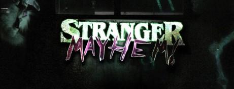 Stranger Mayhem x Guests