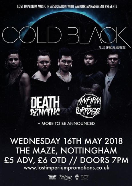 Cold Black + Death Remains + Infirm of Purpose + more TBA