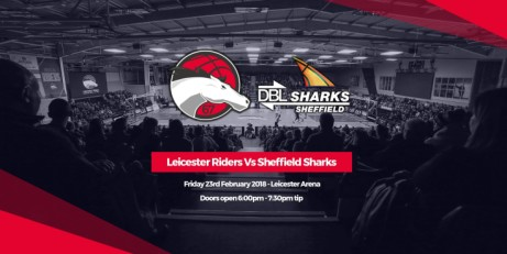 Leicester Riders v. Sheffield Sharks