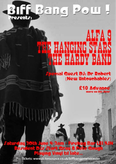 B.B.P Presents: The Hanging Stars, Alfa 9 & The Hardy Band!