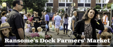Ransome's Dock Farmers' Market. Every Saturday 10am-2pm