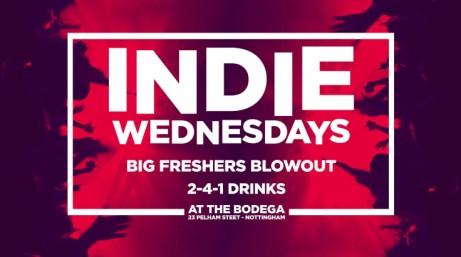 Indie Wednesdays : Big Freshers Blowout