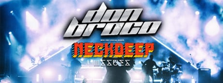 DON BROCO + Neck Deep + Issues