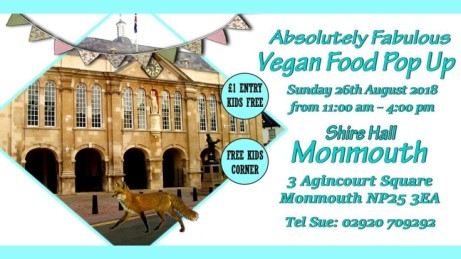 Absolutely Fabulous Vegan Pop Up-Shire Hall,Monmouth
