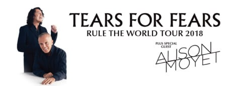 TEARS FOR FEARS + Alison Moyet: THE RULE THE WORLD TOUR