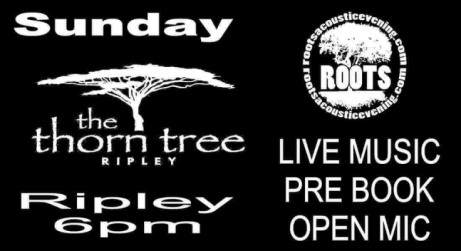 Thorn Tree - Ripley - Roots Live Music