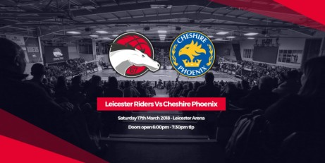 Leicester Riders v. Cheshire Phoenix