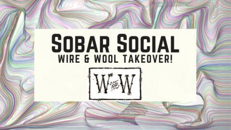 Sobar Social x Wire and Wool