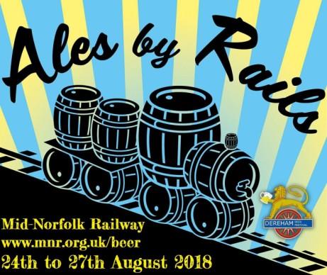 Ales By Rails - Dereham Beer Festival & Steam Weekend