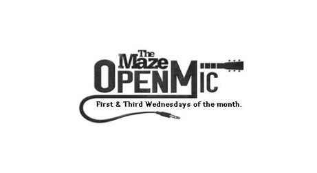 OPEN MIC at The Maze - July 18th