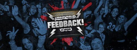 Feedback Presents: Afterparty at DryDen Street Social: 27th July
