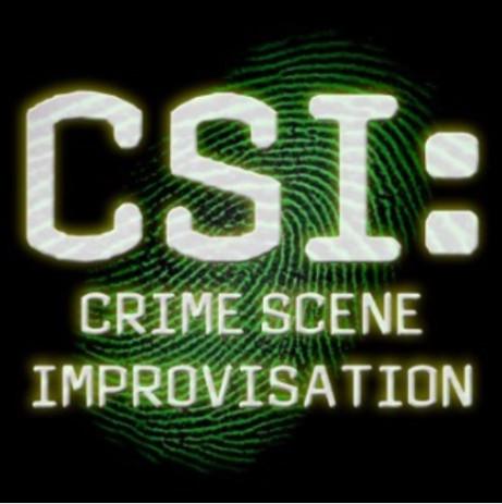 The Chandeliers present C.S.I: CRIME SCENE IMPROVISATION