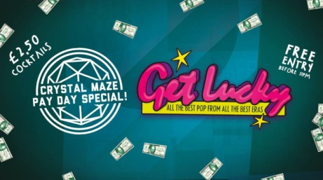 Get Lucky - Crystal Maze Pay Day Cash Giveaway