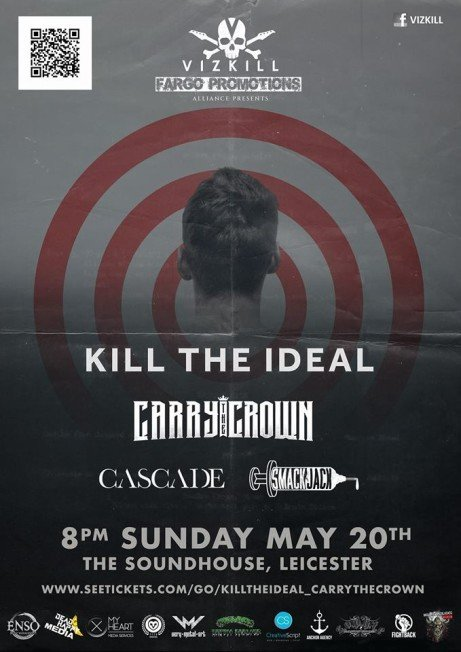 Kill The Ideal | Carry The Crown | Cascade | Smack Jack & The Many Grams