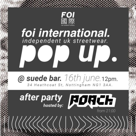 FOI International Pop-Up Shop & After Party @ Suede Bar on Saturday the 16th of June!