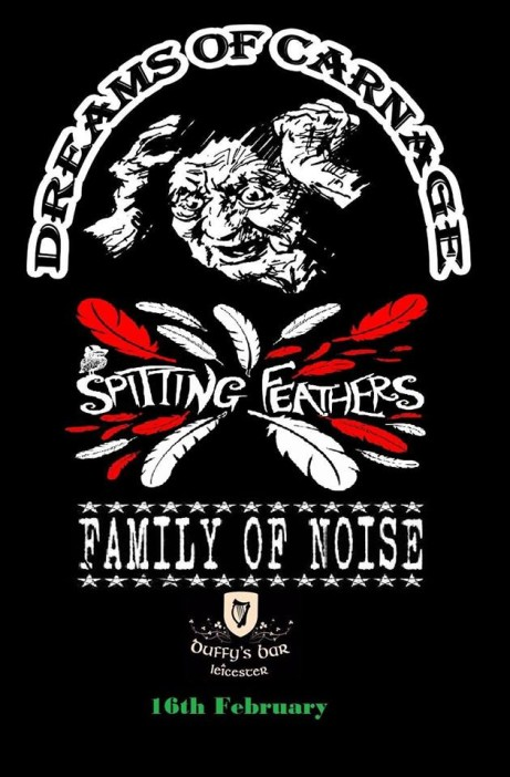 Dreams Of Carnage, Spitting Feathers, Family Of Noise