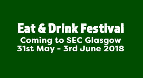 Eat & Drink Festival Coming to SEC Glasgow