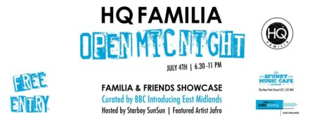 HQ Familia / BBC Introducing East Midlands Music Open Mic Night