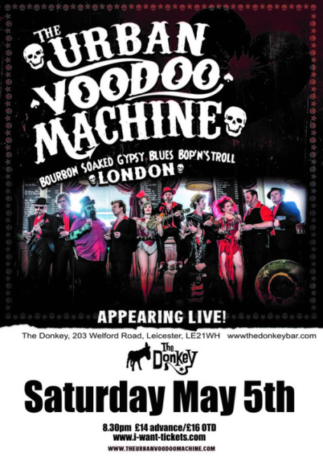 The Urban Voodoo Machine + support
