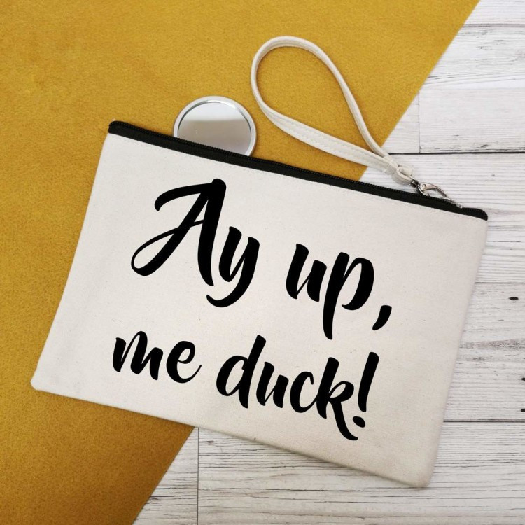 AYUP, ME DUCK! CANVAS MAKE UP BAG!