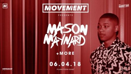 Movement Presents : Mason Maynard - Last tickets still on sale!