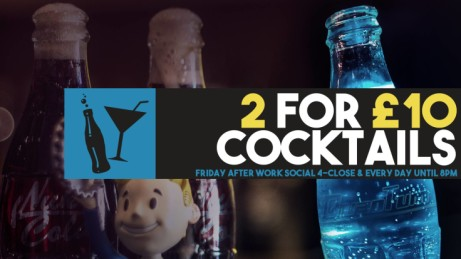 2 For £10 Cocktails Every Day until 8pm