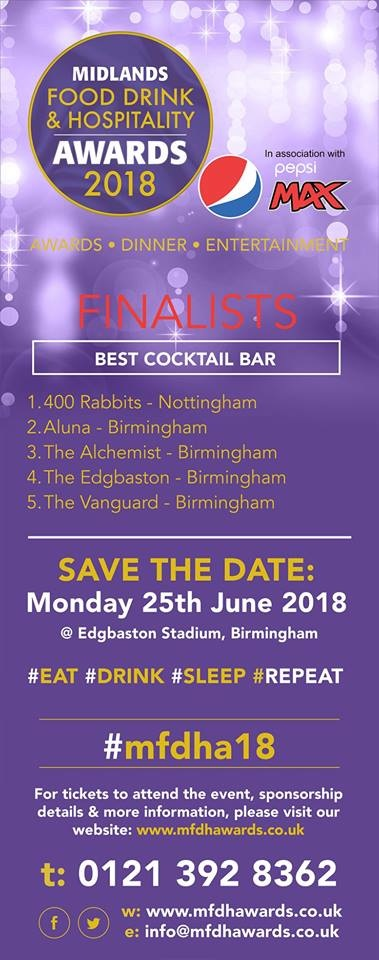 Second year in a row nominated for best cocktail bar in the whole bloomin midlands!