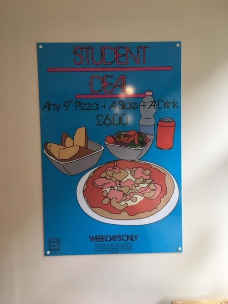 "Our Student Deal is still on - Any 9"" Pizza, Side and Drink for just £6.00!"