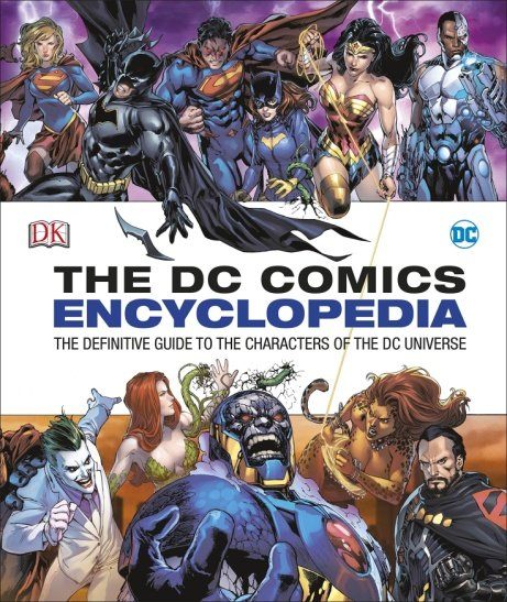 The DC Comics Encyclopedia - NOW ONLY £10!