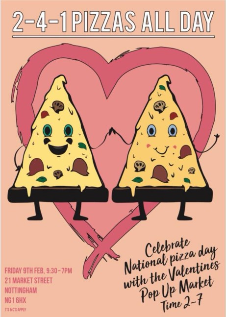 To Celebrate National Pizza Day we are offering 2-4-1 Pizzas all day