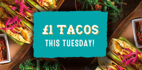TACO TUESDAY! All Tacos £1 each - ALL DAY - NO LIMIT!