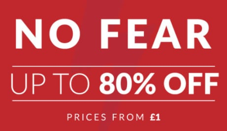 SAVE UP TO 80% ON NO FEAR