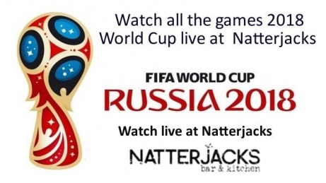 FIFA World Cup 2018 - Live at Natterjacks