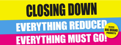 Closing Down SALE! Everything MUST GO!