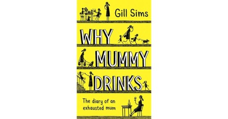 SAVE 50% on Why Mummy Drinks: Sunday Times Bestseller!