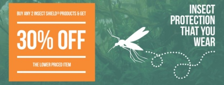 Buy any 2 Insect Shield Products and get 30% OFF the lower priced item!