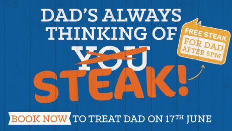 FREE STEAK for Dad After 5pm!