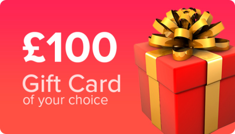 WIN - £100 Gift Card of your Choice