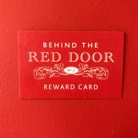 Take a look at our new and exciting... Behind The Red Door Reward Card
