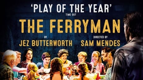 The Ferryman tickets from £17.50 - Must End 19th May!